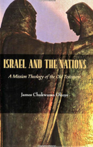 Author: James Okoye Book Israel and The Nations